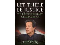 Buy Let There Be Justice: The Political Journey of Imran Khan Online in Pakistan